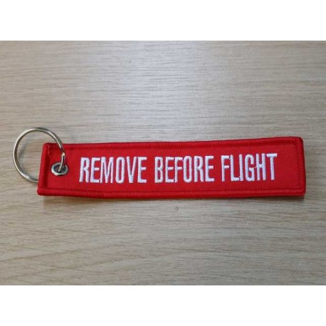 "Porte clés ""REMOVE BEFORE FLIGHT"""